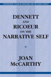 Baixar Dennett and ricoeur on the narrative self pdf, epub, eBook