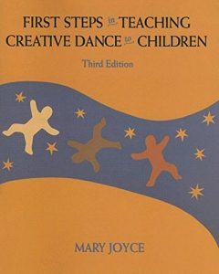 Baixar First steps in teaching creative dance to children pdf, epub, eBook