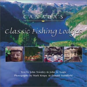 Baixar Canada's classic fishing lodges pdf, epub, ebook