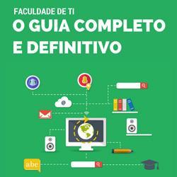 Baixar Faculdade de TI – Guia Definitivo e Completo pdf, epub, ebook