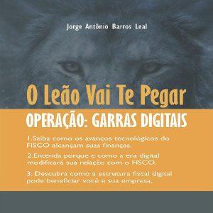 Baixar O Leão Vai Te Pegar – Operação: Garras Digitais pdf, epub, ebook