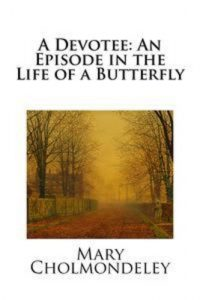 Baixar Devotee: an episode in the life of a butterfly, a pdf, epub, eBook