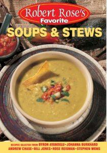 Baixar Robert rose's favorite soups & stews pdf, epub, eBook