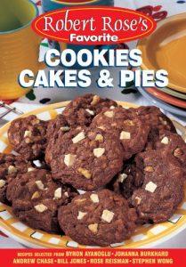 Baixar Robert rose's favorite cookies cakes & pies pdf, epub, eBook