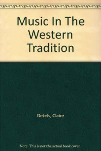 Baixar Music in the western tradition pdf, epub, eBook