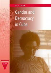 Baixar Gender and democracy in cuba pdf, epub, eBook
