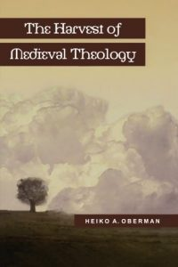 Baixar Harvest of medieval theology, the pdf, epub, eBook