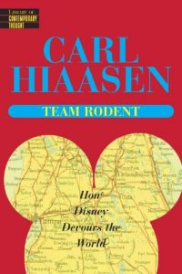 Baixar Team rodent – how disney devours the world pdf, epub, eBook