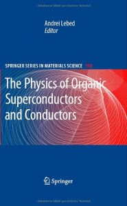 Baixar Physics of organic superconductors and conductors pdf, epub, ebook