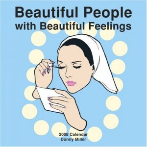 Baixar Beautiful people with beautiful feelings 2008 cale pdf, epub, ebook
