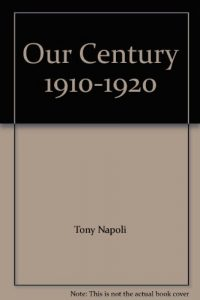 Baixar Our century 1910-1920 pdf, epub, eBook