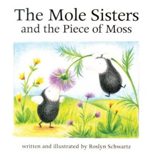 Baixar Mole sisters and the piece of moss, the pdf, epub, ebook
