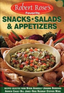 Baixar Robert rose's favorite snacks, salads, & appetizer pdf, epub, ebook