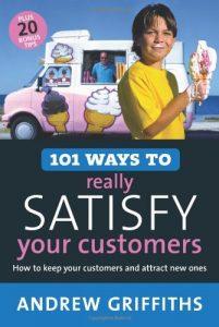 Baixar 101 ways to really satisfy your customers pdf, epub, ebook