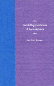 Baixar British representations of latin america pdf, epub, ebook