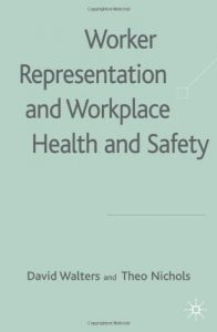 Baixar Worker representation and workplace health and saf pdf, epub, eBook