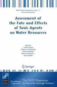 Baixar Assessment of the fate and effects of toxic agents pdf, epub, ebook