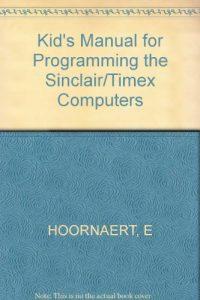 Baixar Kid's manual for programming the sinclair, a pdf, epub, ebook