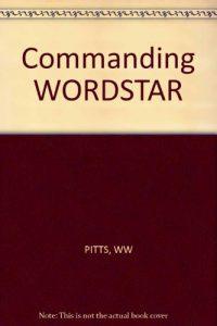 Baixar Commanding wordstar professional release 4.0 pdf, epub, eBook