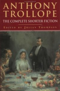 Baixar Anthony trollope – the complete shorter fiction pdf, epub, eBook