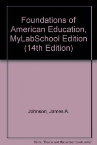 Baixar Foundations of american education, mylabschool edi pdf, epub, ebook
