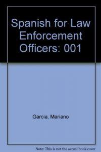 Baixar Spanish for law enforcement officer's pdf, epub, ebook