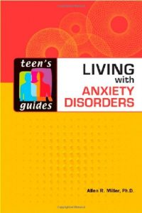 Baixar Teens guide to living with anxiety disorders pdf, epub, eBook
