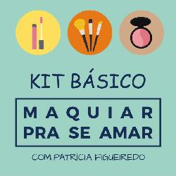 Baixar KIT BÁSICO Maquiar Pra Se Amar pdf, epub, ebook