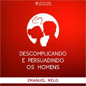 Baixar Descomplicando e Persuadindo os Homens pdf, epub, ebook