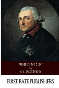 Baixar Frederick the great pdf, epub, ebook
