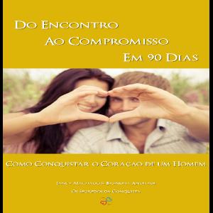 Baixar Do Encontro ao Compromisso em 90 Dias pdf, epub, ebook