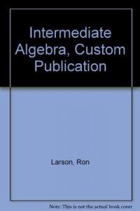 Baixar Intermediate algebra, custom publication pdf, epub, eBook
