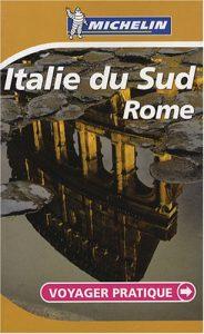 Baixar Michelin italie du sud, rome – voyager pratique pdf, epub, eBook