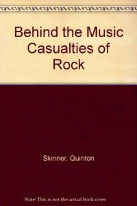 Baixar Behind the music casualties of rock pdf, epub, ebook