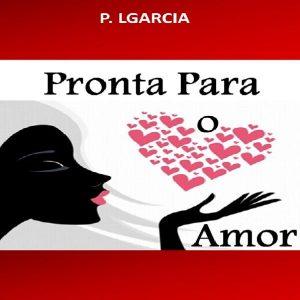Baixar Pronta Para O Amor pdf, epub, ebook