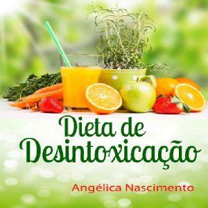 Baixar DIETA DE DESINTOXICAÇÃO pdf, epub, ebook