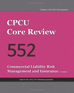 Baixar Cpcu core review 552, commercial liability risk pdf, epub, ebook
