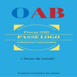 Baixar Passe Logo na OAB – Provas com Gabaritos Comentados de 2015 pdf, epub, eBook