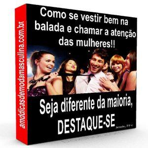 Baixar Como se vestir bem na balada e chamar a atenção das mulheres!! pdf, epub, ebook