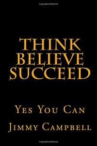 Baixar Think believe succeed pdf, epub, ebook