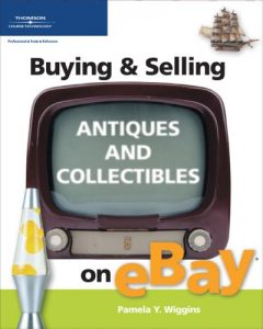 Baixar Buying & selling antiques and collectibles on ebay pdf, epub, ebook