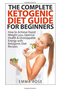 Baixar Complete ketogenic diet guide for beginne, the pdf, epub, ebook