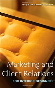 Baixar Marketing and client relations for interior design pdf, epub, eBook