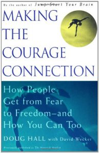 Baixar Making the courage connection pdf, epub, ebook