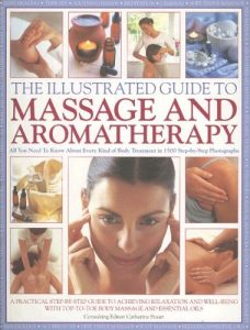 Baixar Illustrated guide to massage and aromathe, the pdf, epub, eBook