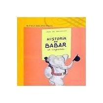 Baixar Historia de babar, el elefantito / history of baba pdf, epub, eBook