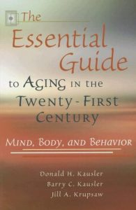 Baixar Essential guide to aging in the twenty-fi, the pdf, epub, ebook