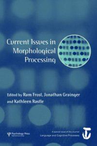 Baixar Current issues in morphological processing pdf, epub, ebook