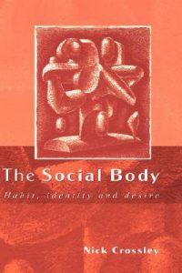 Baixar Social body, the pdf, epub, ebook