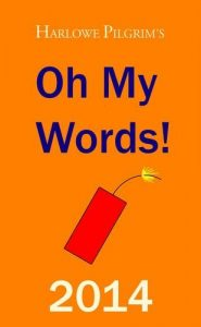 Baixar Harlowe pilgrim's oh my words! 2014 pdf, epub, ebook